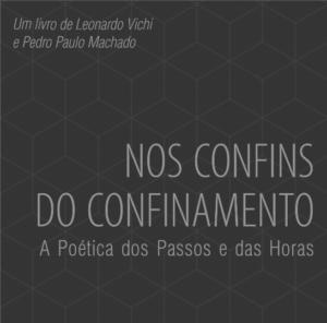 Lançamento: Nos Confins do Confinamento